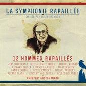 La symphonie rapaillée by Various Artists