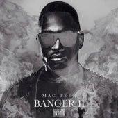 Banger 2 by Mac Tyer