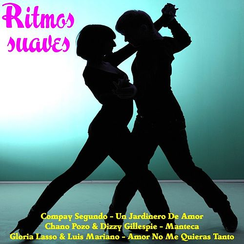 Ritmos suaves by Various Artists