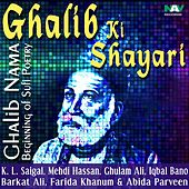 Ghalib-Nama Beginning of Sufi Poetry Mirza Ghalib Ki Shayari by Various Artists