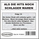 Als die Hits noch Schlager waren Folge 12 by Various Artists