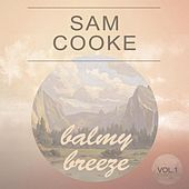 Balmy Breeze Vol. 1 by Sam Cooke