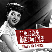 That's My Desire by Hadda Brooks