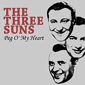 Peg O' My Heart de The Three Suns