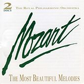 Mozart: The Most Beautiful Melodies by Royal Philharmonic Orchestra