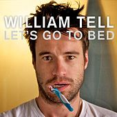 Let's Go to Bed by William Tell