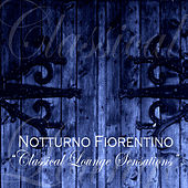 Classical Lounge Sensations by Notturno Fiorentino