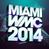Miami WMC 2014 - EP by Various Artists