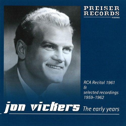 Jon Vickers  The early years by Jon Vickers