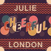 Cheerful by Julie London