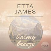 Balmy Breeze Vol. 1 by Etta James