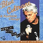 Messin' with the Blues von Joe Blue Coltrane