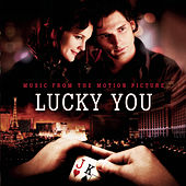 Lucky You - Music From The Motion Picture by Original Motion Picture Soundtrack