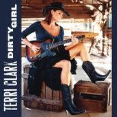 Dirty Girl by Terri Clark