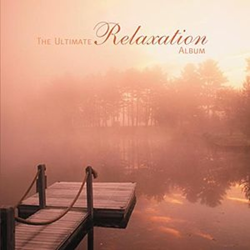 The Ultimate Relexation Album by Various Artists