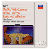 Bach, J.S.: The 2 Violin Concertos; Double Concerto; Partita No.2 in D minor by Gidon Kremer