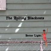 Better Light by Rolling Blackouts