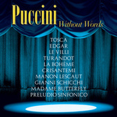 Puccini Without Words by Various Artists