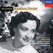 The World of Kathleen Ferrier de Kathleen Ferrier