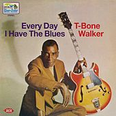 Every Day I Have The Blues de T-Bone Walker