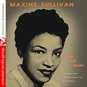 Sweet and Gentle (Digitally Remastered) by Maxine Sullivan