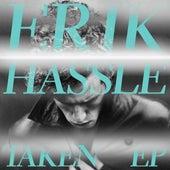 Taken EP by Erik Hassle