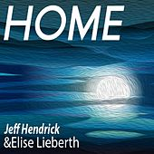 Home (feat. Elise Lieberth) by Jeff Hendrick