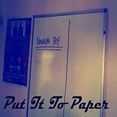 Put It To Paper by Nowhere Boy