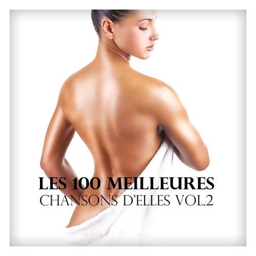 Les 100 meilleures chansons d'elles vol. 2 by Various Artists