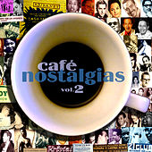 Café Nostalgias, Vol.2 de Various Artists