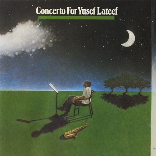 Concerto For Yusef Lateef by Yusef Lateef