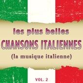 Les plus belles chansons italiennes, Vol. 2 (La musique italienne) de Various Artists