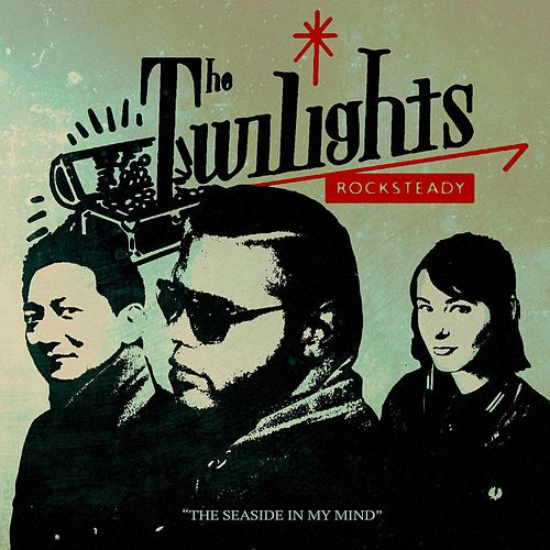 The Seaside in My Mind by The Twi-Lights