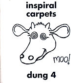 Dung 4 by Inspiral Carpets