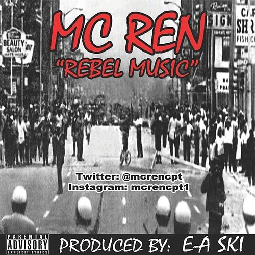 Rebel Music - Single by MC Ren
