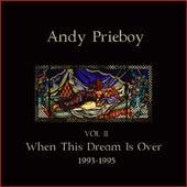Volume 2, 1993-1995 von Andy Prieboy