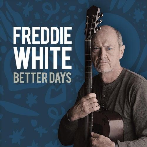 Better Days de Freddie White