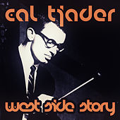 West Side Story (Original Remastered) by Cal Tjader