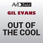 Out of the Cool (Remastered) von Gil Evans