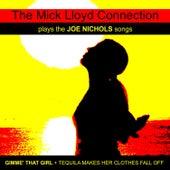 The Mick Lloyd Connection Play the Joe Nichols Songs by The Mick Lloyd Connection