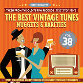 The Best Vintage Tunes. Nuggets & Rarities ¡Best Quality! Vol. 38 di Various Artists
