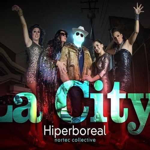 La City (feat. Hernàn del Riego)- Single by Nortec Collective