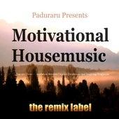 Motivational Housemusic (Top 10+ Tunes Compilation Between Organic Deephouse Sounds and Vibrant Proghouse Rhythms) de Various Artists