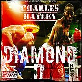 Charles Hatley by Diamond D