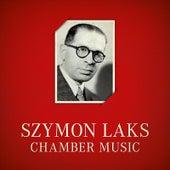 Szymon Laks Chamber Music von Various Artists