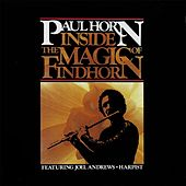 Inside the Magic of Findhorn by Paul Horn