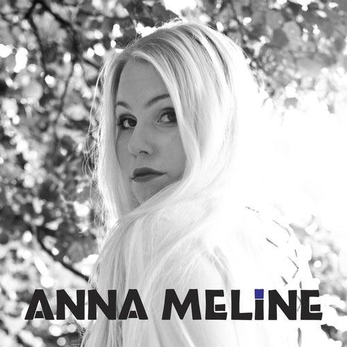 Anna Meline by Anna Meline