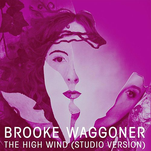 The High Wind by Brooke Waggoner