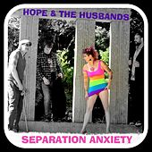 Separation Anxiety by Hope