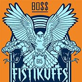 Bo$$ (King of the South) by Fistikuffs